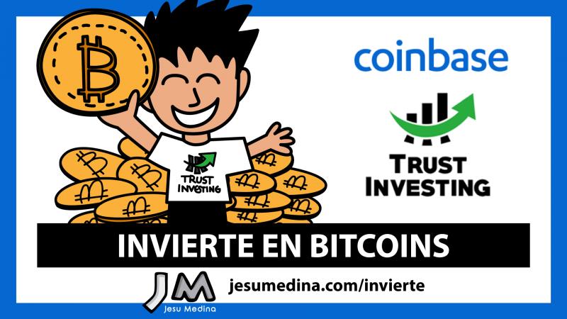 📈 ¡Invierte en Bitcoins con Trust Investing y Coinbase!